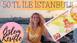 50 TL ile İSTANBUL'da BİR GÜN GEÇİRMEK! | Ucuz ve Eğlenceli Gezi
