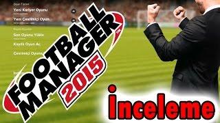 Football Manager 2015 İnceleme-Türkçe(Football Manager 2015 için inceleme hazırladık. Daha çok oyuna bir ön bakış. ABONE OLMAK İÇİN ▻ http://goo.gl/Z6AtnZ Detaylı bilgi için