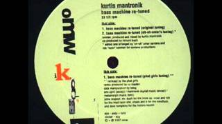Kurtis Mantronik | Bass Machine Re-tuned