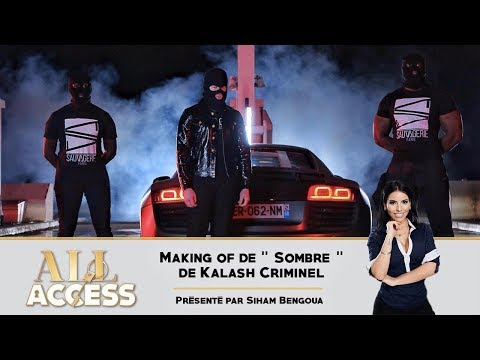 KALASH CRIMINEL - Sombre (Making Of) - All Access