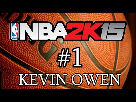 NBA 2K15 Kevin Owen   Gameplay 1   Let's Play en Español