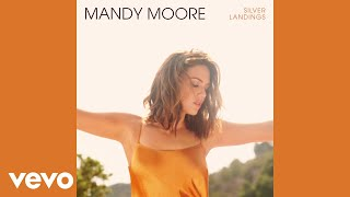 Mandy Moore - Save A Little For Yourself (Audio)