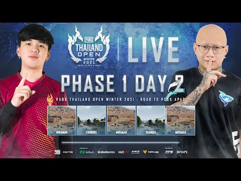 🔴Live สด! PUBG THAILAND OPEN WINTER 2021 : Road to PCS5 APAC   PHASE 1 DAY 2