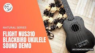 Flight NUS310 BLACKBIRD Soprano Ukulele Sound Demonstration