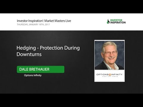 Hedging - Protection During Downturns | Dale Brethauer