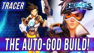 TRACER, THE AUTO-GOD BUILD! [Heroes Of The Storm]