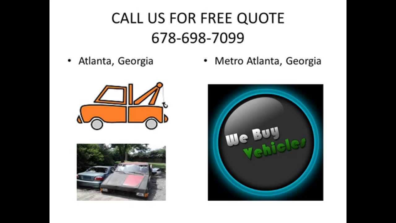 We Buy Junk Vehicles Metro Atlanta, Ga 678-698-7099 - YouTube