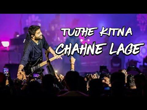 Tujhe Kitna Chahne Lage Live  Arijit Singh Live In Hyderabad