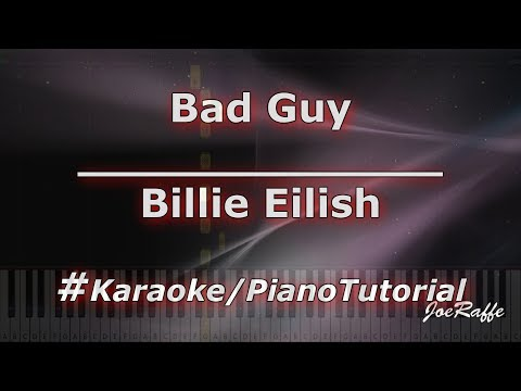Billie Eilish - Bad Guy KaraokePianoTutorialInstrumental