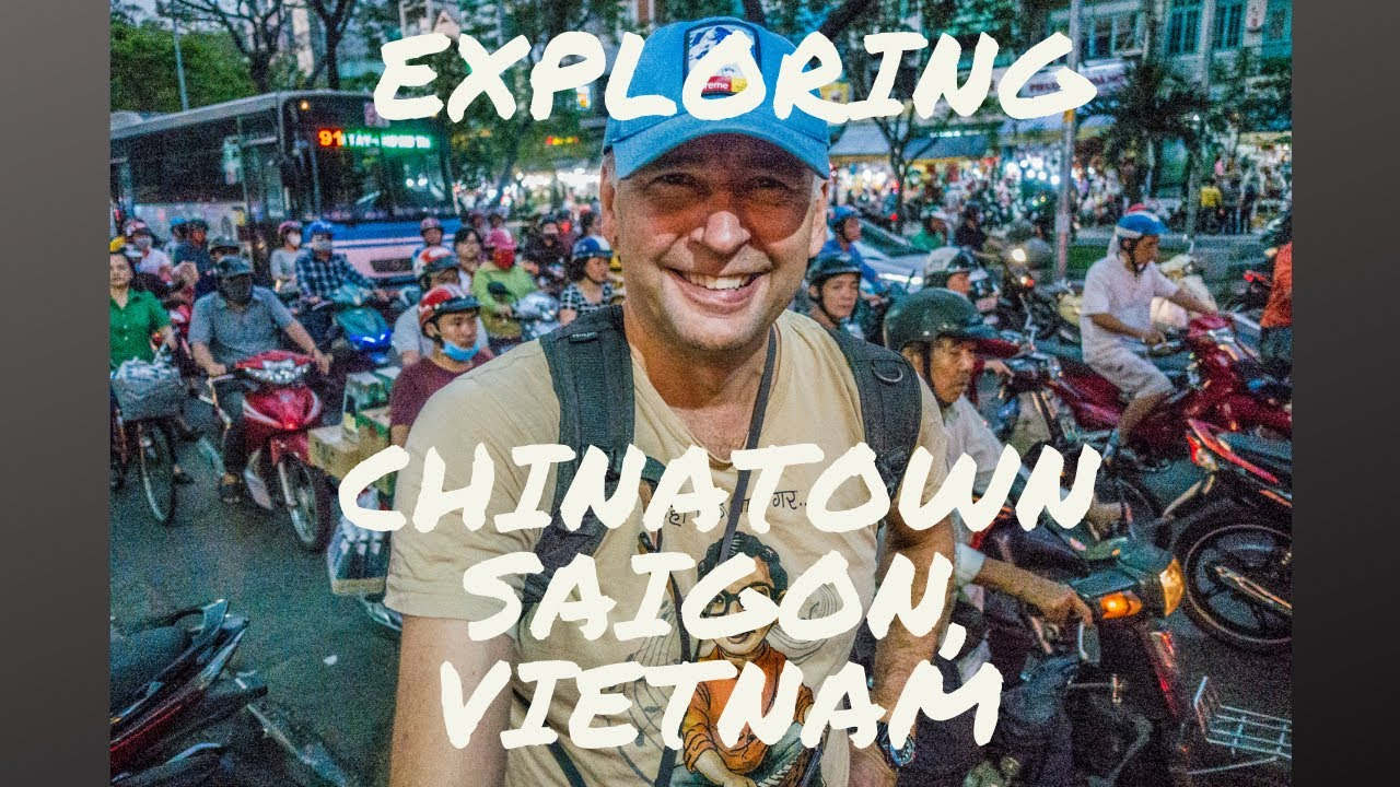 Chinatown Ho Chi Minh City Travel Stories