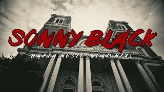 SONNY BLACK x MAFIA MUSIC (GUAP MIX)