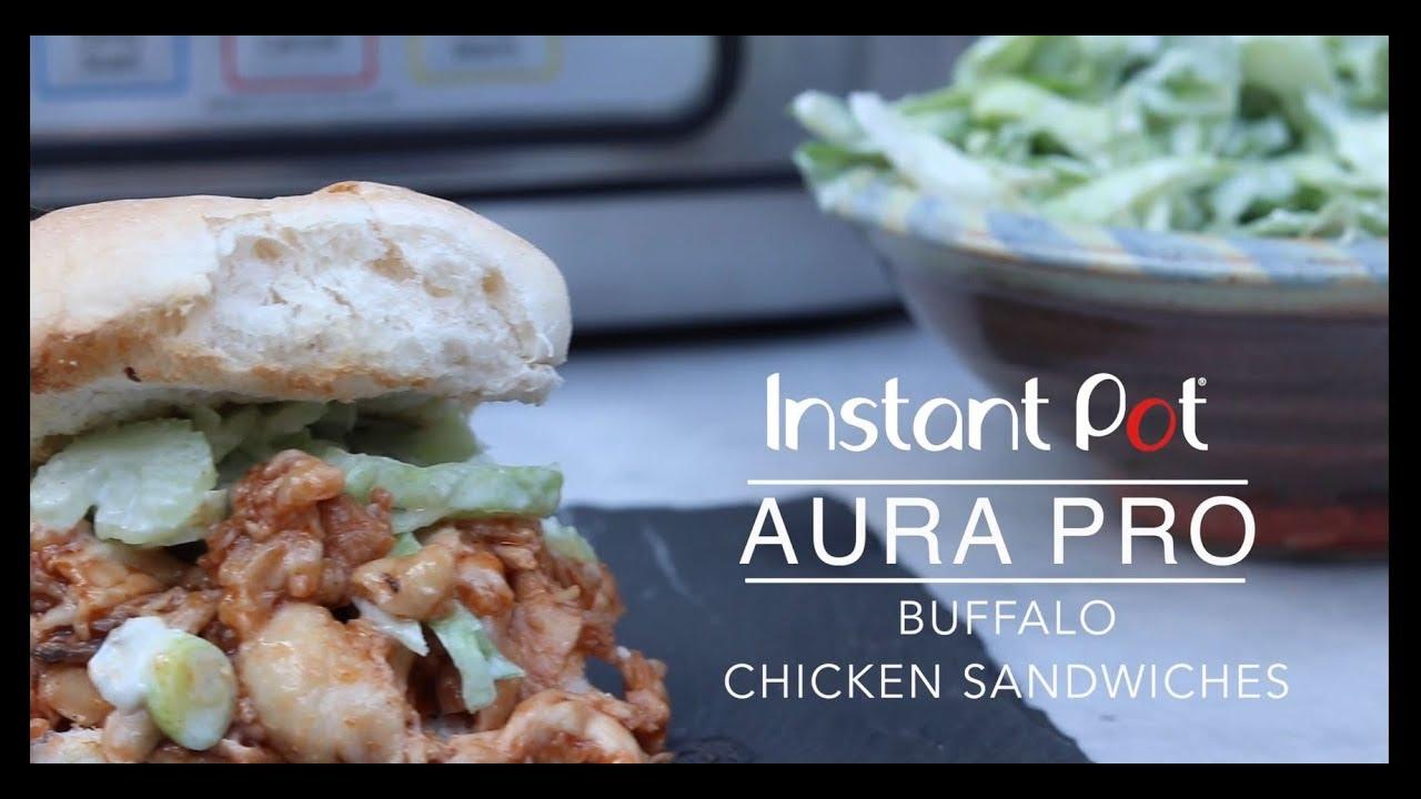 Instant Pot Aura Pro Buffalo Chicken Sandwiches With Celery Slaw Youtube