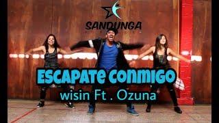 Escapate conmigo - Wisin ft. ozuna (coreografia Sandunga)
