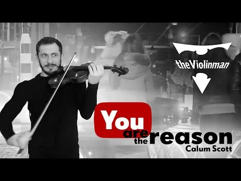 Calum Scott - You Are The Reason Violin Cover By TheViolinman