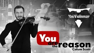 Video Calum Scott - You are the reason violin cover by theViolinman download MP3, 3GP, MP4, WEBM, AVI, FLV September 2018