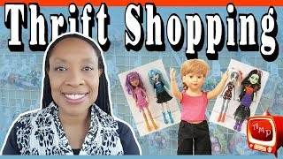 THRIFT SHOPPING - Monster High, Magic Attic and Equestria Girl Dolls