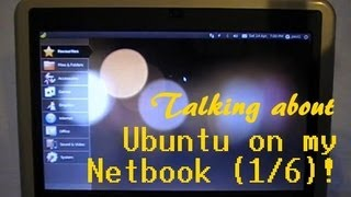 P1/6. Selection of Netbook Distros: Ubuntu Netbook Ed, Running From USB Stick, on a Dell Mini 9.