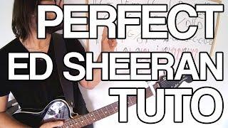 🎸 Cours de guitare - Perfect - Ed Sheeran (tuto)
