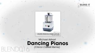 "Michael Airhart - Dancing Pianos (""Come Into My World"" Remix Cricco Castelli)"