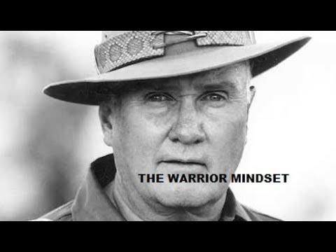 WARRIOR MINDSET Lt Col Jeff Cooper USMC