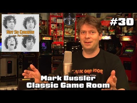 Mark from Classic Game Room - Not So Common Podcast #30