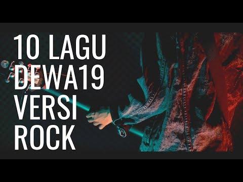 10 Lagu DEWA 19 Versi ROCK