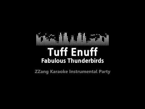 Fabulous Thunderbirds-Tuff Enuff (Instrumental) [ZZang KARAOKE]