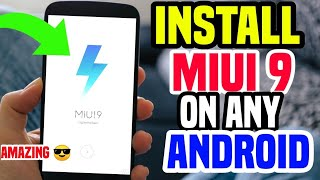 install MIUI 9 System in Any Android Phone📲 || Latest 📛 MiUi 9  || Amazing Features