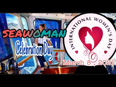 Happy International Women's Day to All Seawomans All over the Globe // Seawomans Life
