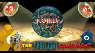 Spotlight Game Night REPLAY - Flotilla