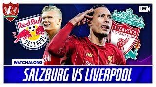 SALZBURG VS LIVERPOOL LIVE WATCHALONG