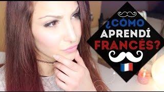 ¿CÓMO APRENDÍ FRANCÉS? Mis 5 TIPS para aprender más rápido | Sandsleek