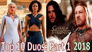 Top 10 Game of Thrones Duos: Part 1