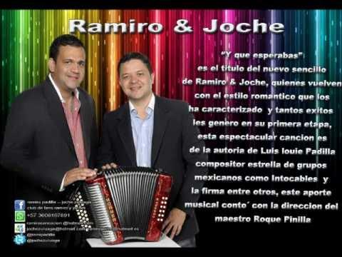 Y Que esperabas - Ramiro & Joche