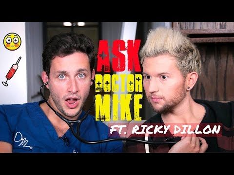 ASK DOCTOR MIKE: EMBARRASSING HEALTH QUESTIONS  FT. RICKY DILLON