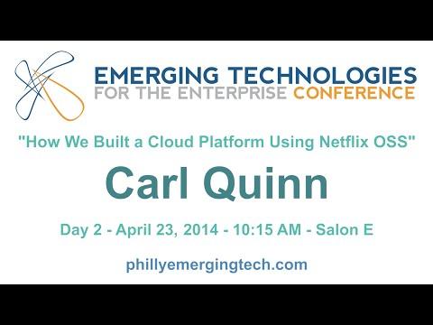 Philly ETE 2014 15  How We Built a Cloud Platform Using Netflix OSS  Carl Quinn