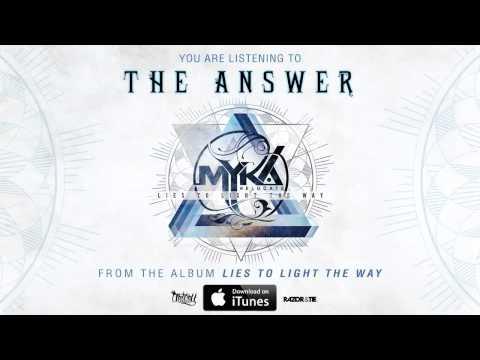 Myka, Relocate - The Answer (Full Album Stream) (Track Video)