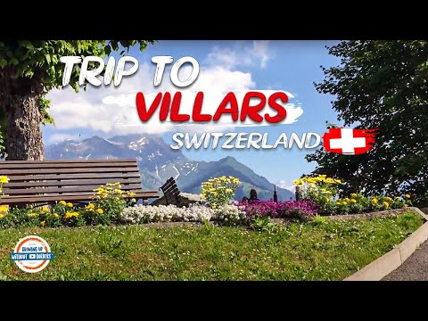 Join us for a walk through Villars Switzerland!