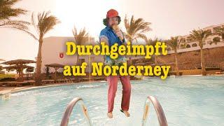 Friedemann Weise – Durchgeimpft auf Norderney