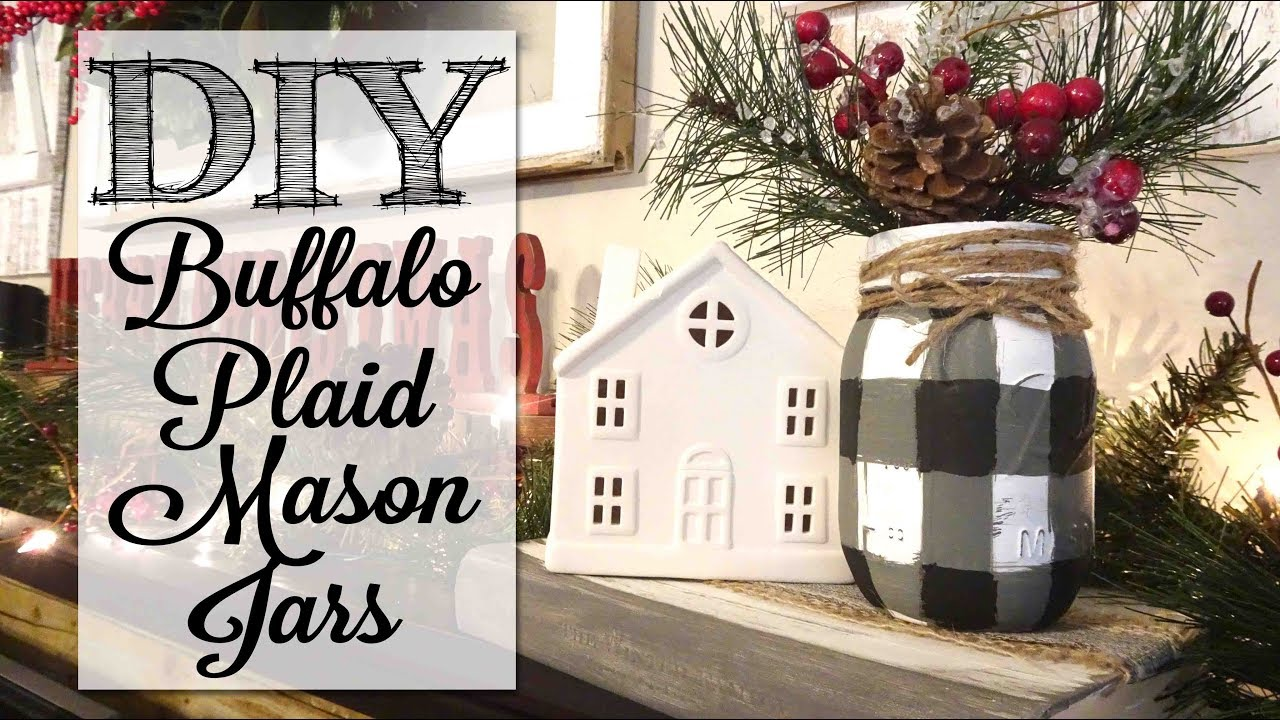 Diy Buffalo Plaid Mason Jars Youtube