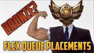 DID I GET PLACED IN BRONZE? (Ranked Flex Queue Placements 10)