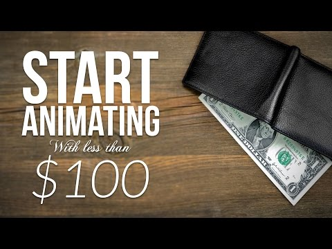 Start Animating Now with Less than a $100