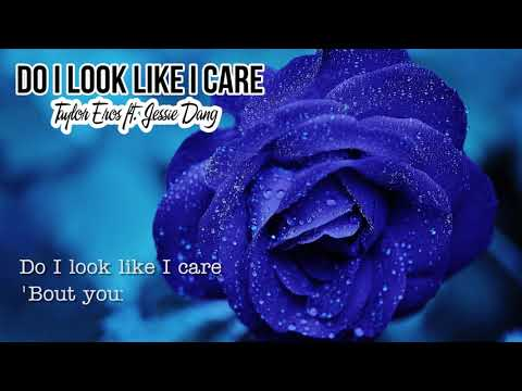 Do I Look Like I Care (Original Demo) by Taylor Eros ft. Jessie Dang