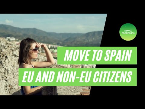 How to Move to Spain? (EU and Non-EU Citizens Spain Residence Permit)