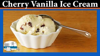 Cherry Vanilla Ice Cream - White Trash Cooking
