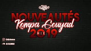 DJ CLEMSO - 100% NOUVEAUTÉS Kompa Gouyad MIX 2019