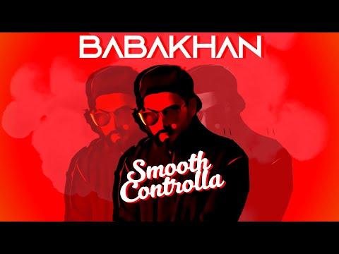 Smooth Controlla  -  Baba Khan   Desi Hip Hop