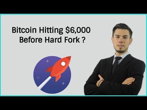 Bitcoin Hitting $6,000 Before Bitcoin Gold Hard Fork ?
