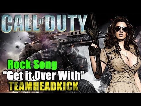 GET IT OVER WITH - COD ROCK SONG | TEAMHEADKICK (Lyrics)