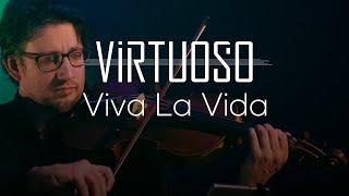 Viva la Vida - Upbeat Instrumental Cover - 'Virtuoso' LIVE